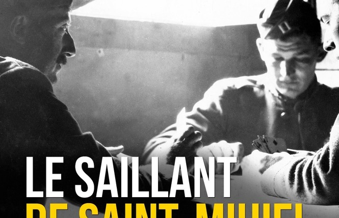 EXPOSITION LE SAILLANT DE SAINT MIHIEL, DE L'OCCUPATION A LA LIBERATION 1 - Saint-Mihiel
